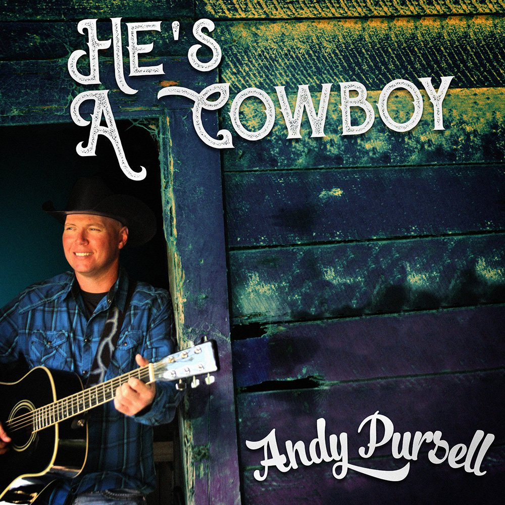 He's a Cowboy (Single) – AVAILABLE NOW